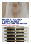 Sirpa Ihanus and Maria B. Raunio